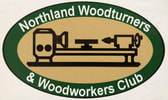 NORTHLAND WOODTURNERS & WOODWORKERS CLUB